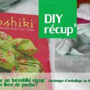 DIY : comment faire un furoshiki récup' et emballer un livre de poche? -résultat concours questionnaire-