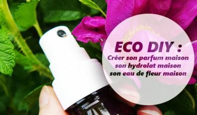 DIY : parfum maison , hydrolat maison et eau de fleur maison