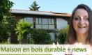 Maison en bois durable + news
